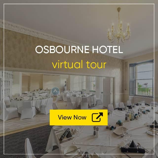 Osbourne Hotel Virtual Tour - Hotel and Wedding Venue Virtual Tours